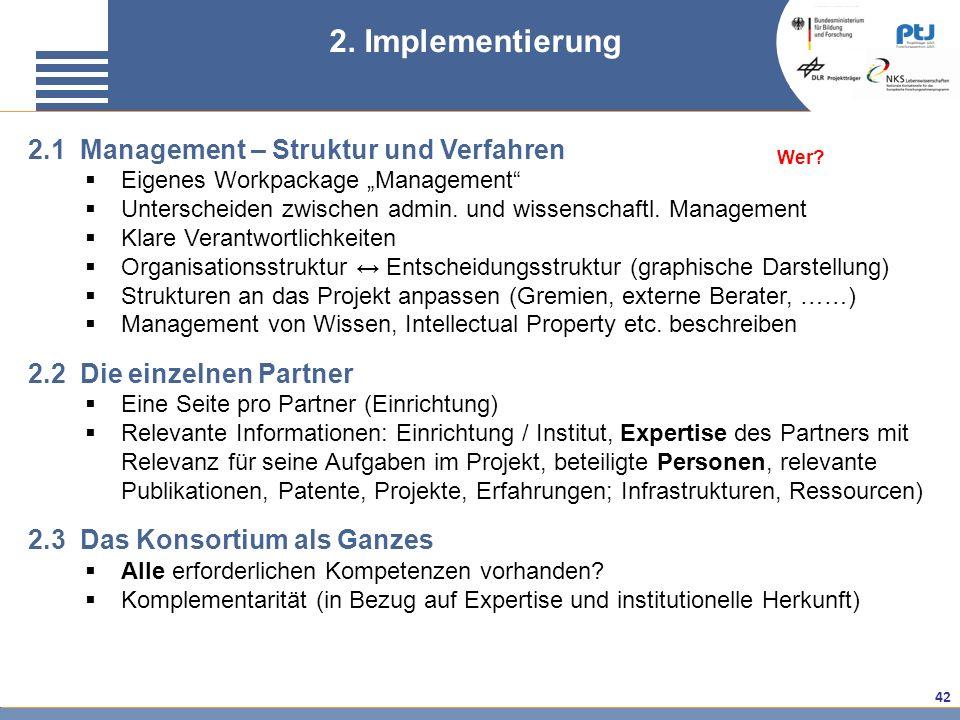 2. Implementierung 2.1 Management – Struktur und Verfahren