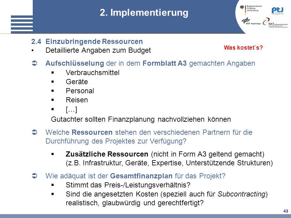2. Implementierung 2.4 Einzubringende Ressourcen