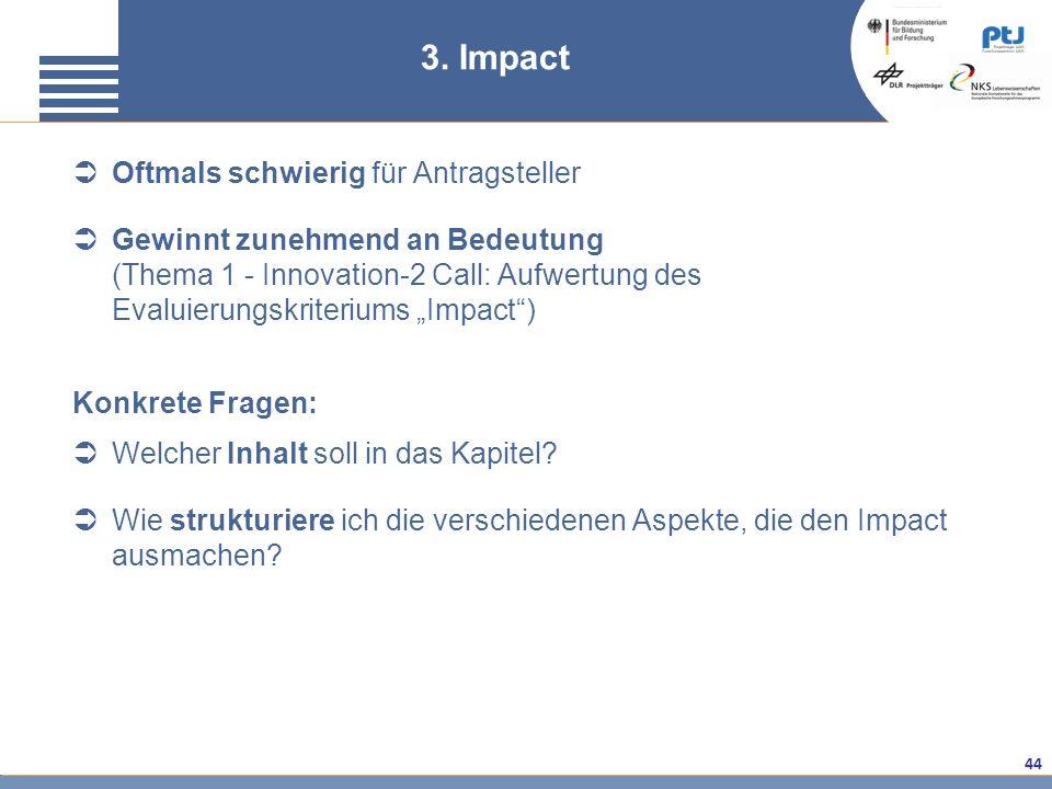3. Impact Oftmals schwierig für Antragsteller