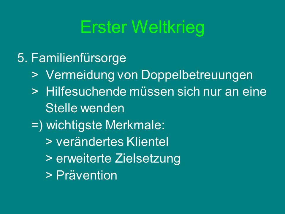 Erster Weltkrieg 5. Familienfürsorge