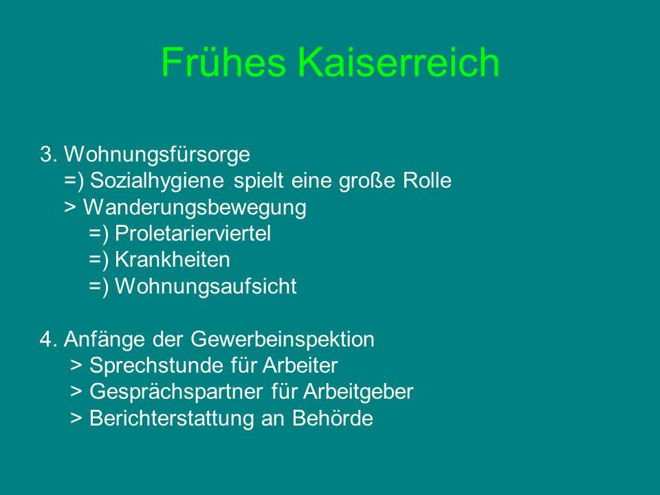 Frühes Kaiserreich 3. Wohnungsfürsorge