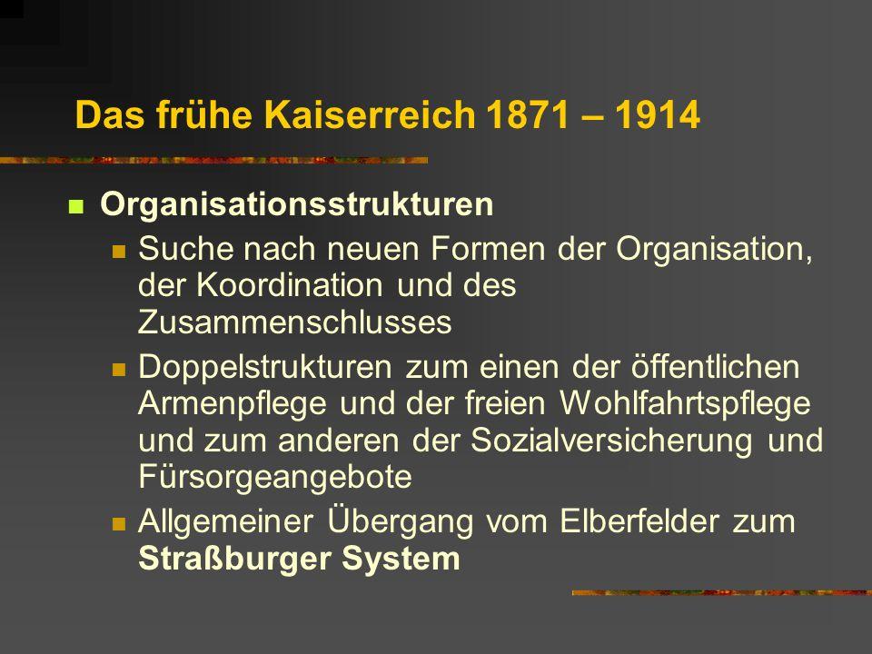 Das frühe Kaiserreich 1871 – 1914