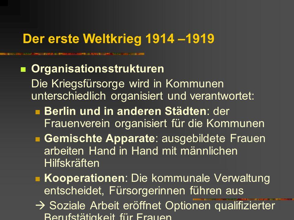 Der erste Weltkrieg 1914 –1919 Organisationsstrukturen