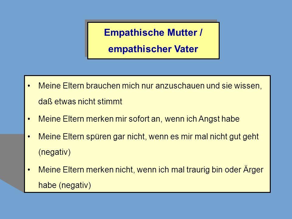 Empathische Mutter / empathischer Vater