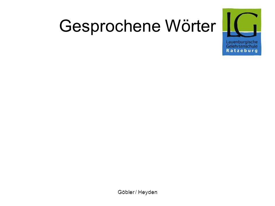 Gesprochene Wörter Göbler / Heyden