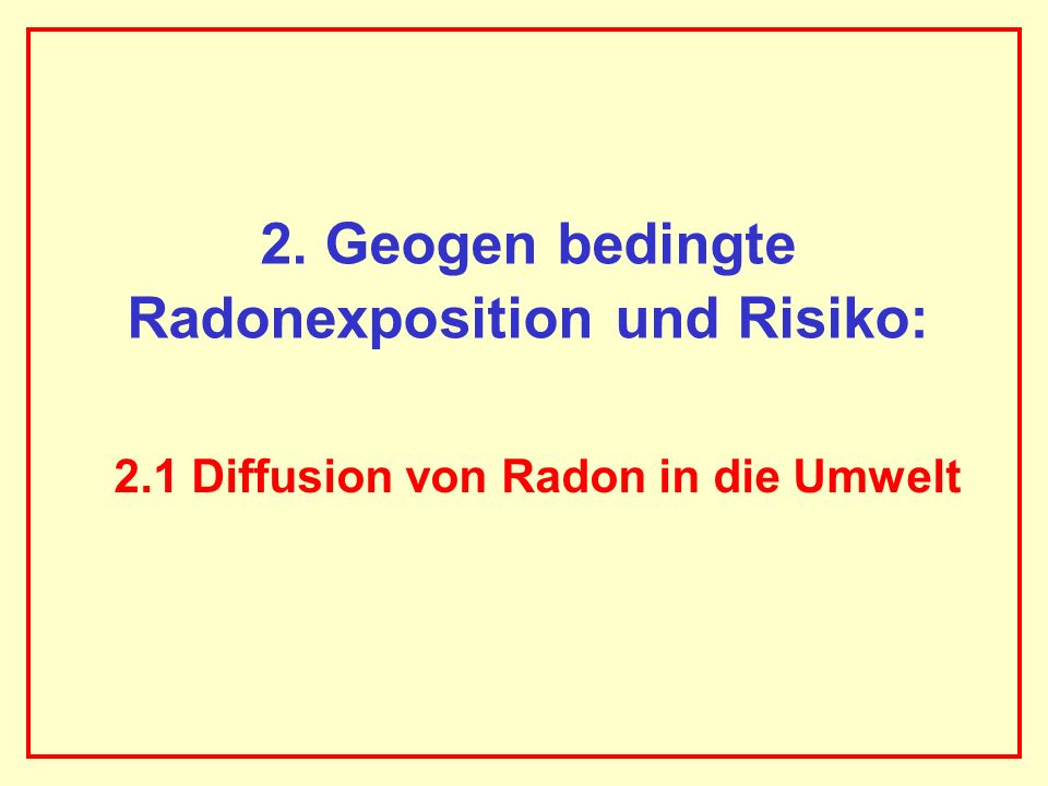 Radonexposition und Risiko: