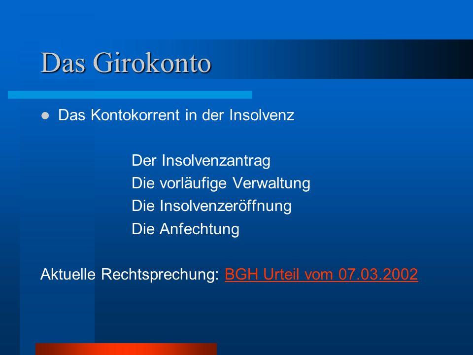 Das Girokonto Das Kontokorrent in der Insolvenz Der Insolvenzantrag
