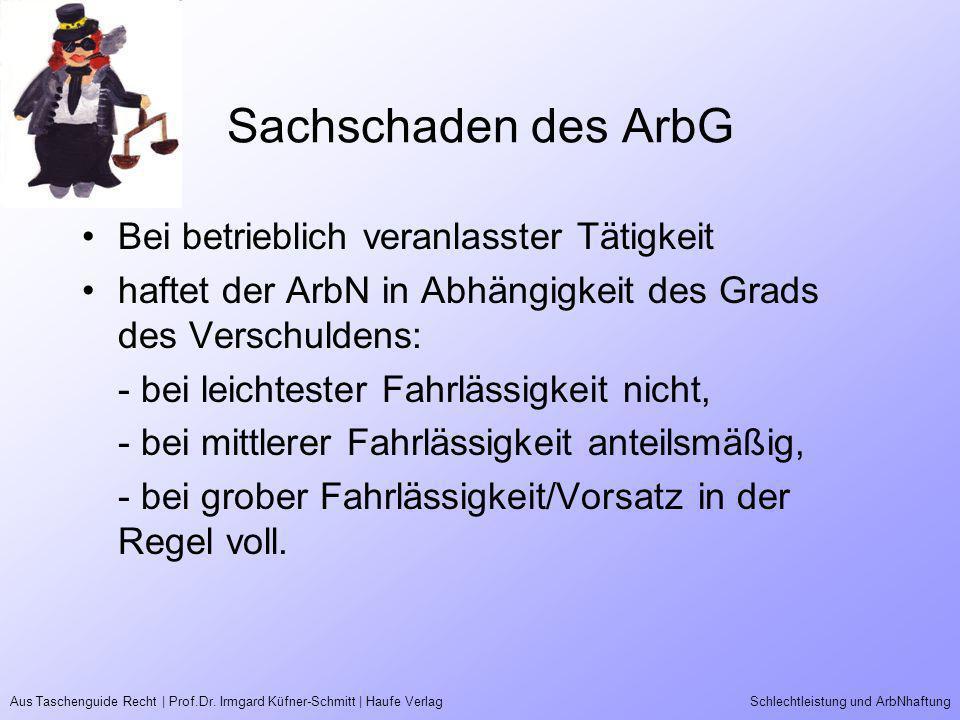 Sachschaden des ArbG Bei betrieblich veranlasster Tätigkeit