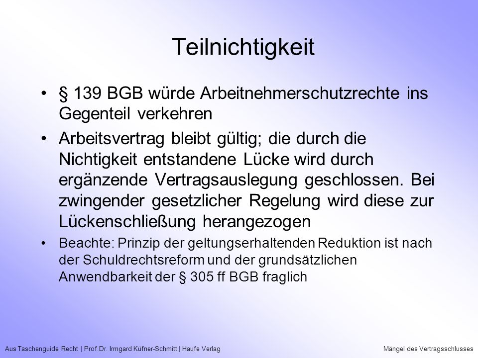 Teilnichtigkeit § 139 BGB würde Arbeitnehmerschutzrechte ins Gegenteil verkehren.
