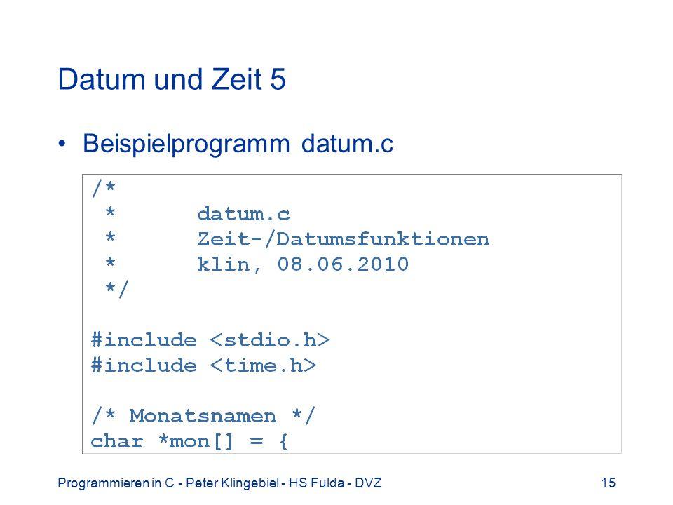 Datum und Zeit 5 Beispielprogramm datum.c