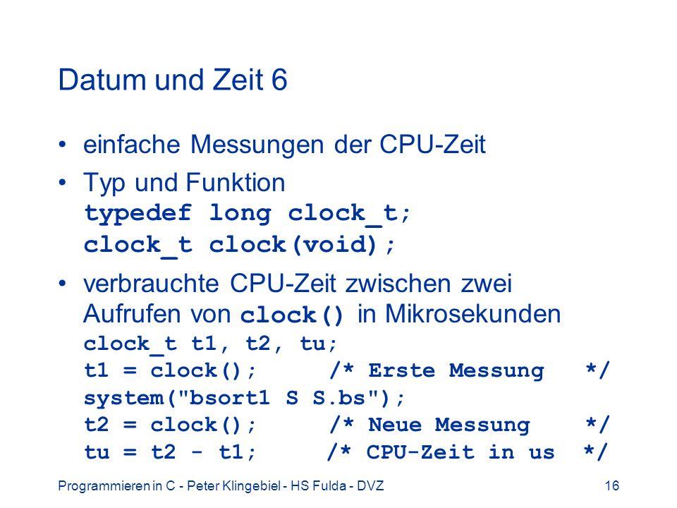 Datum und Zeit 6 einfache Messungen der CPU-Zeit