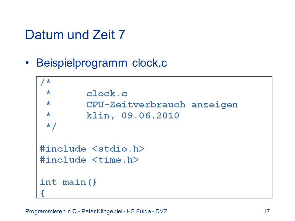 Datum und Zeit 7 Beispielprogramm clock.c