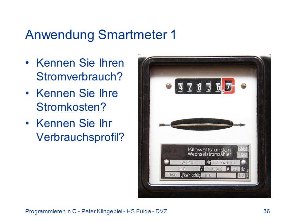 Anwendung Smartmeter 1 Kennen Sie Ihren Stromverbrauch