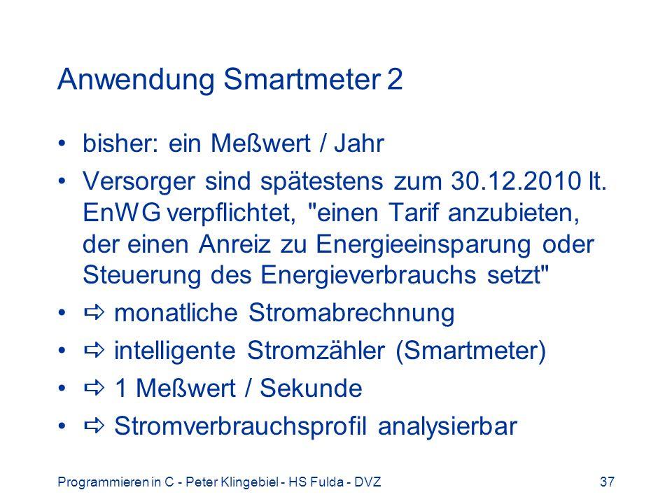 Anwendung Smartmeter 2 bisher: ein Meßwert / Jahr