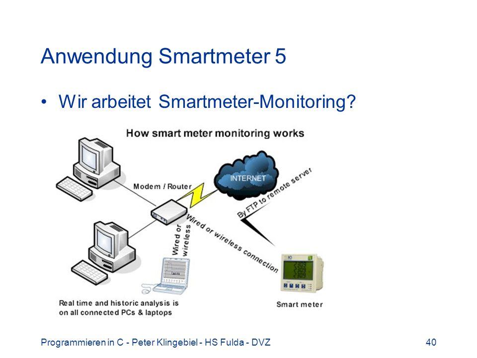 Anwendung Smartmeter 5 Wir arbeitet Smartmeter-Monitoring
