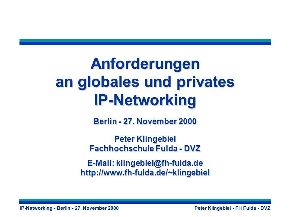 Anforderungen an globales und privates IP-Networking Berlin - 27