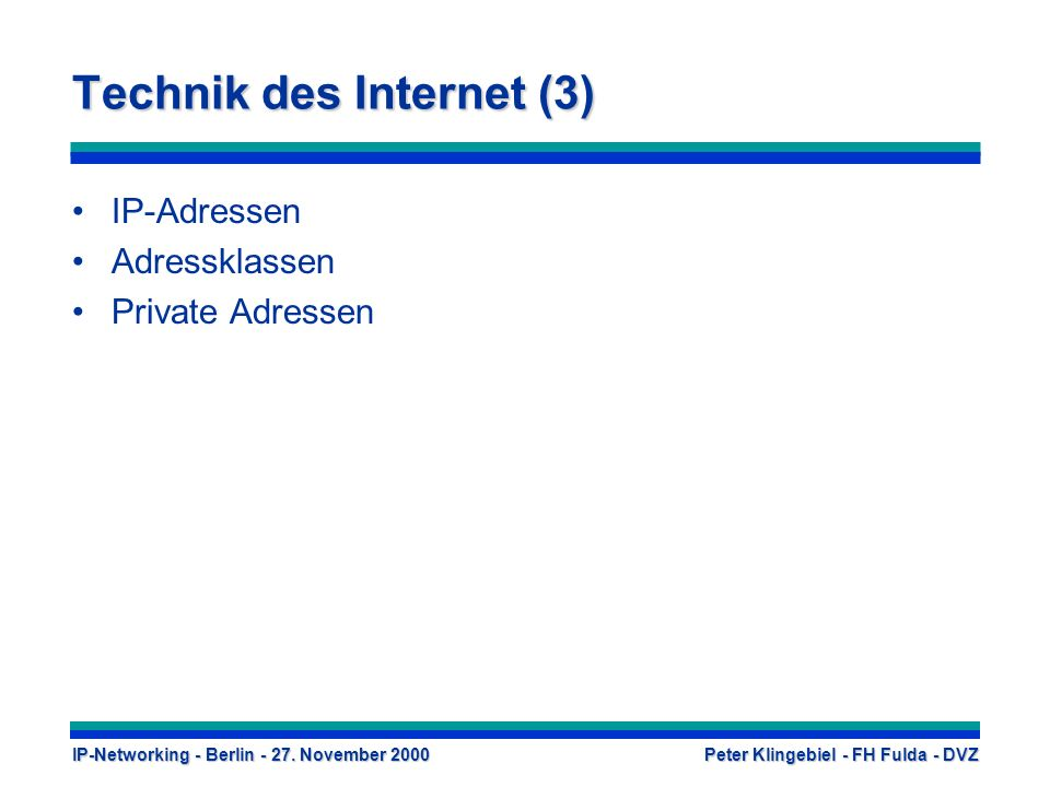 Technik des Internet (3)