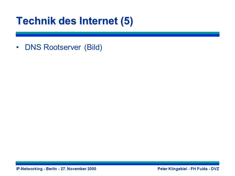 Technik des Internet (5)