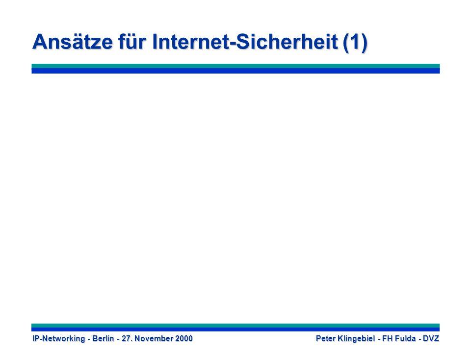 Ansätze für Internet-Sicherheit (1)