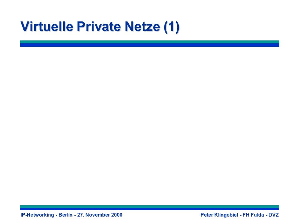 Virtuelle Private Netze (1)