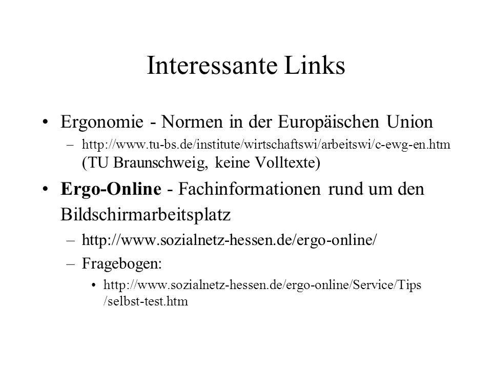 Interessante Links Ergonomie - Normen in der Europäischen Union