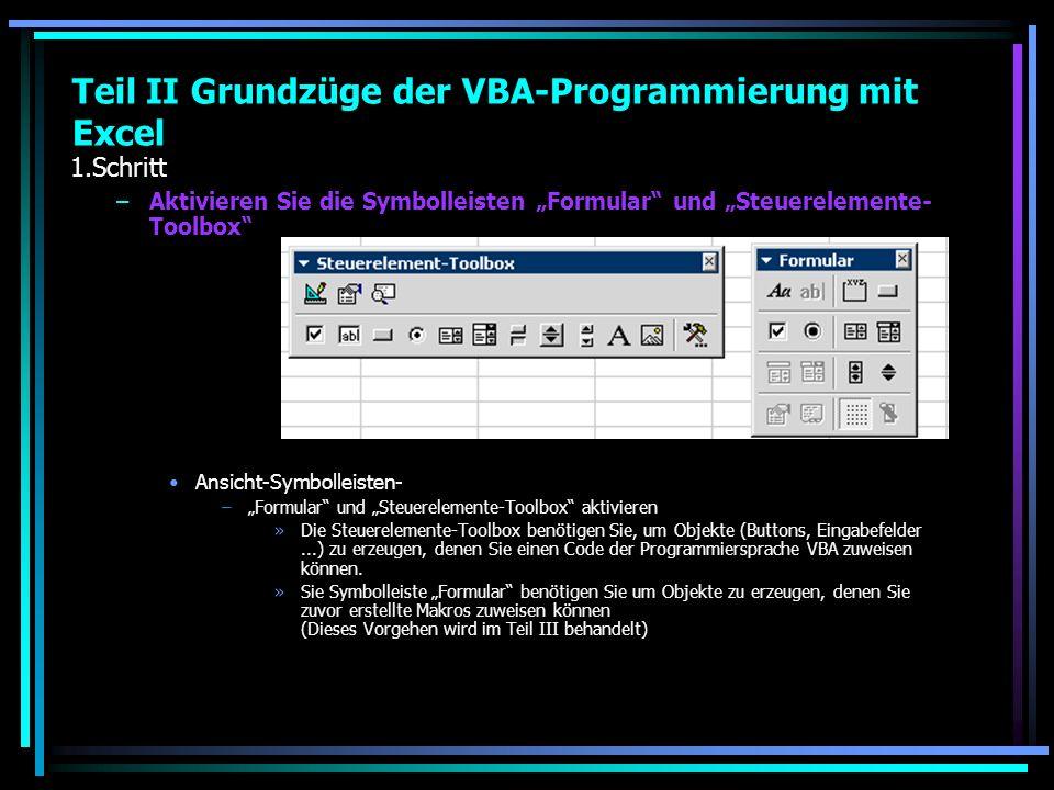 Teil II Grundzüge der VBA-Programmierung mit Excel