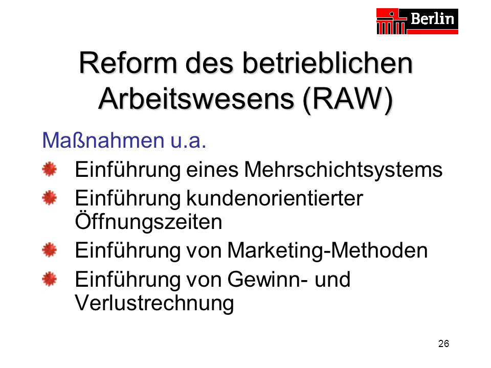 Reform des betrieblichen Arbeitswesens (RAW)