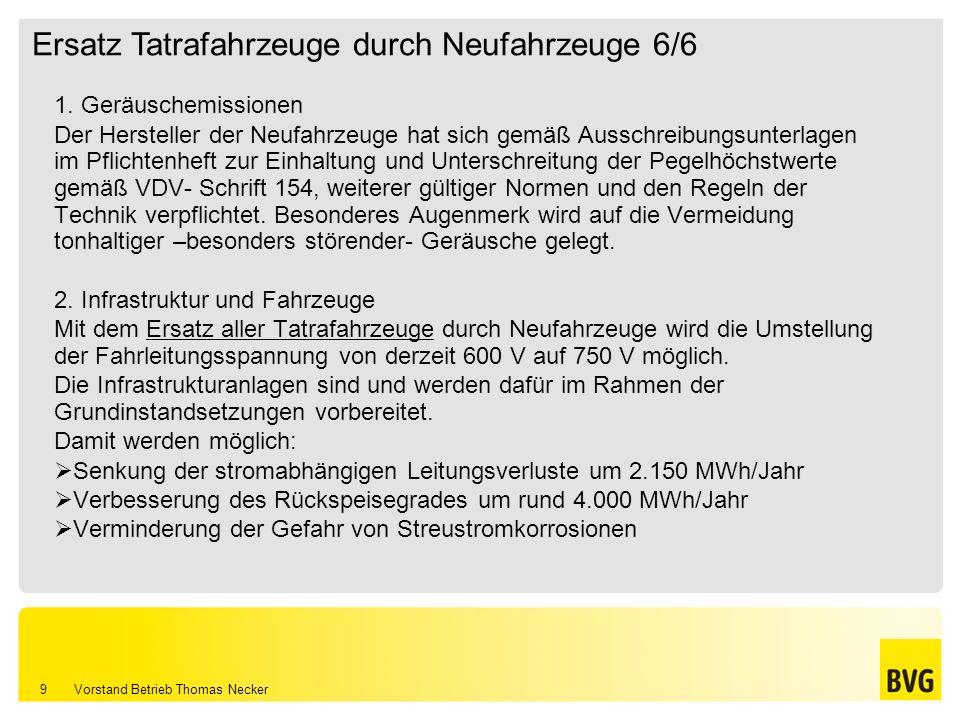 Ersatz Tatrafahrzeuge durch Neufahrzeuge 6/6