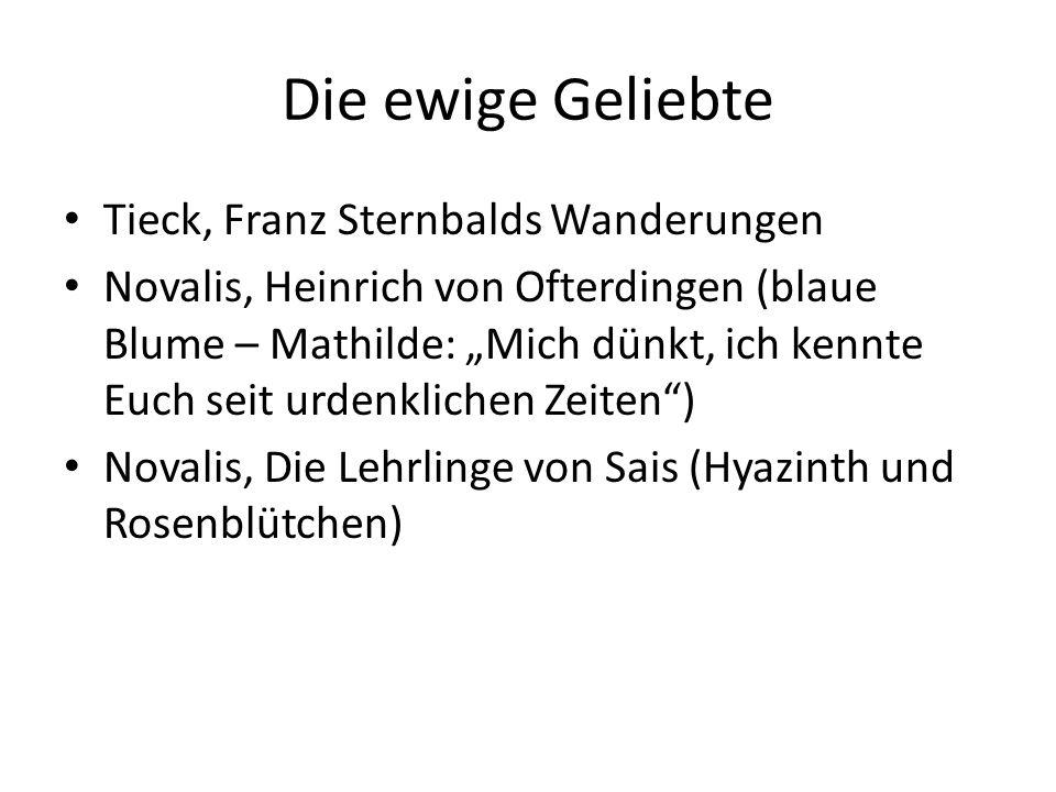 Die ewige Geliebte Tieck, Franz Sternbalds Wanderungen