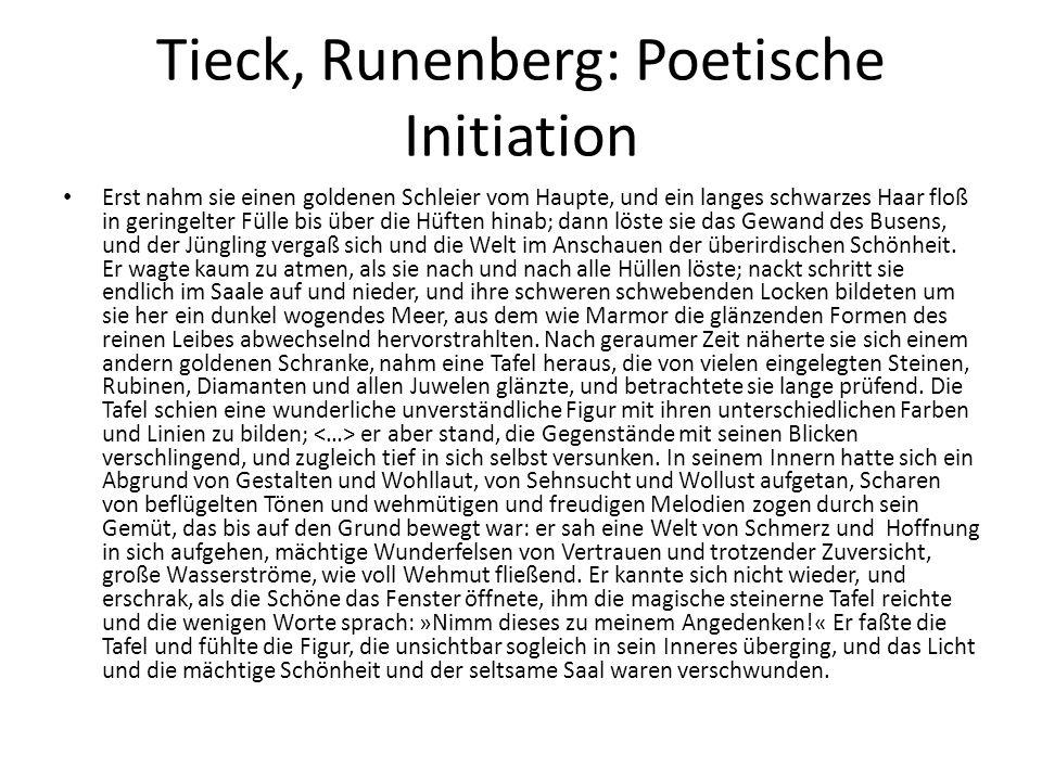 Tieck, Runenberg: Poetische Initiation