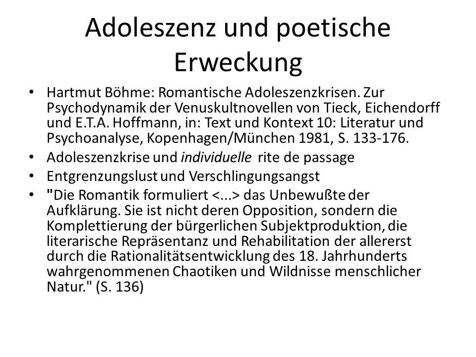 Adoleszenz und poetische Erweckung