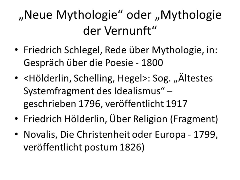 """""""Neue Mythologie oder """"Mythologie der Vernunft"""