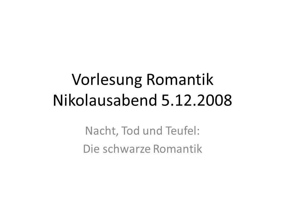Vorlesung Romantik Nikolausabend 5.12.2008