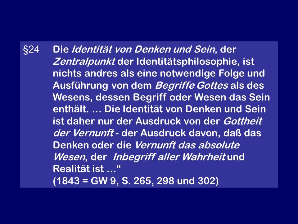 §24. Die Identität von Denken und Sein, der