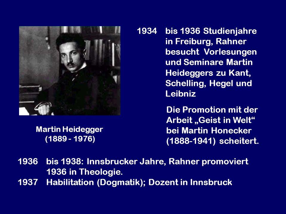 1936 bis 1938: Innsbrucker Jahre, Rahner promoviert 1936 in Theologie.