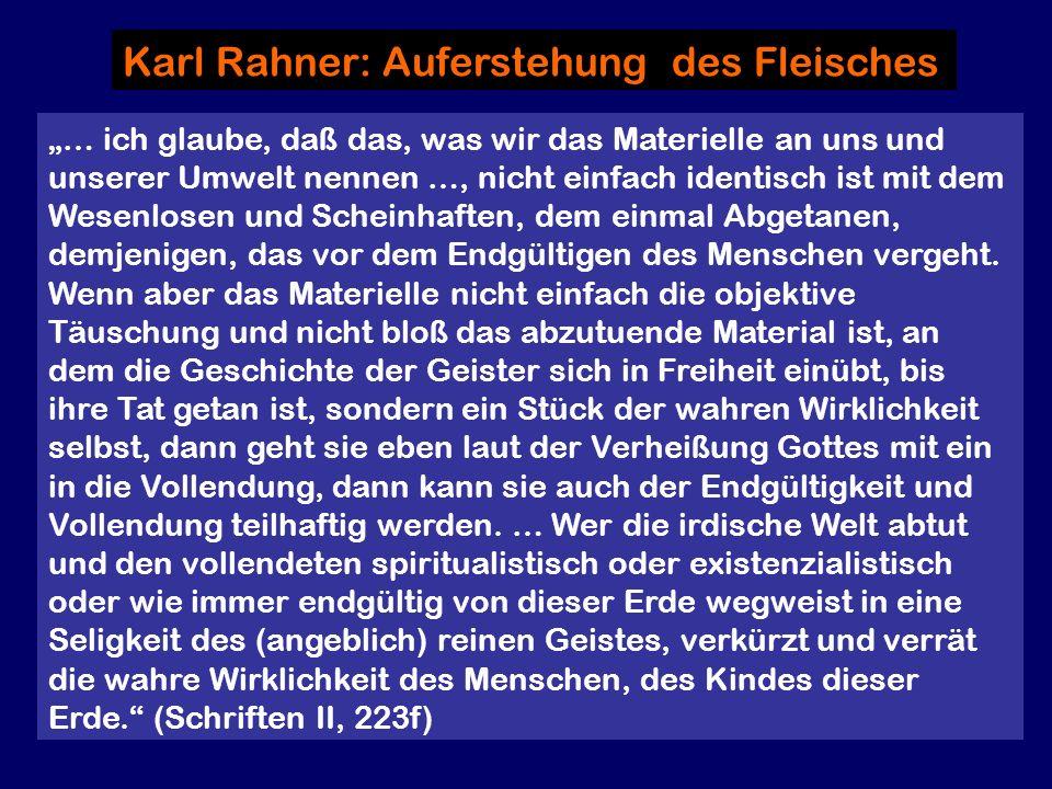 Karl Rahner: Auferstehung des Fleisches