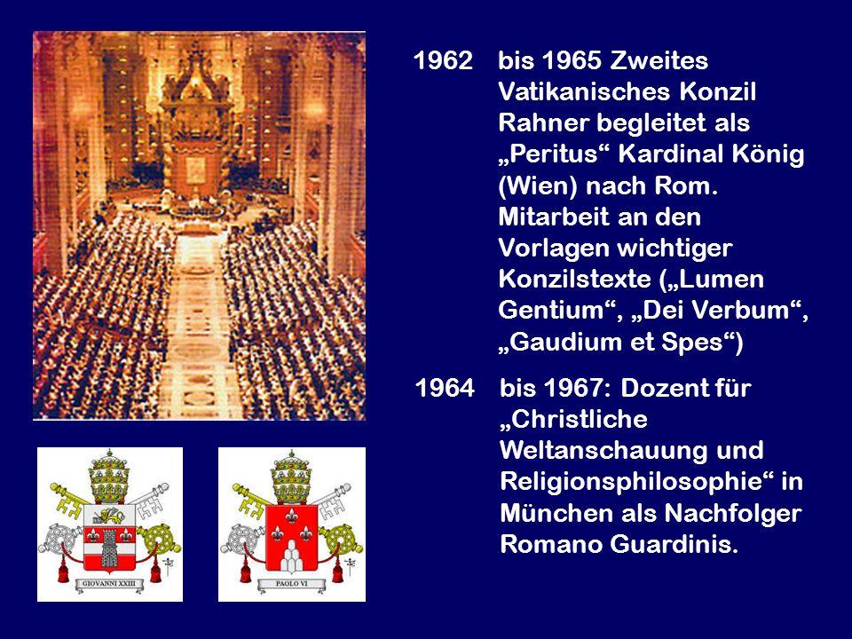 1962 bis 1965 Zweites Vatikanisches Konzil