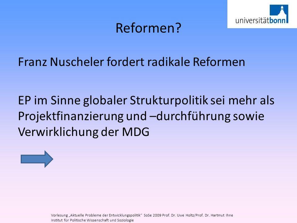 Reformen Franz Nuscheler fordert radikale Reformen