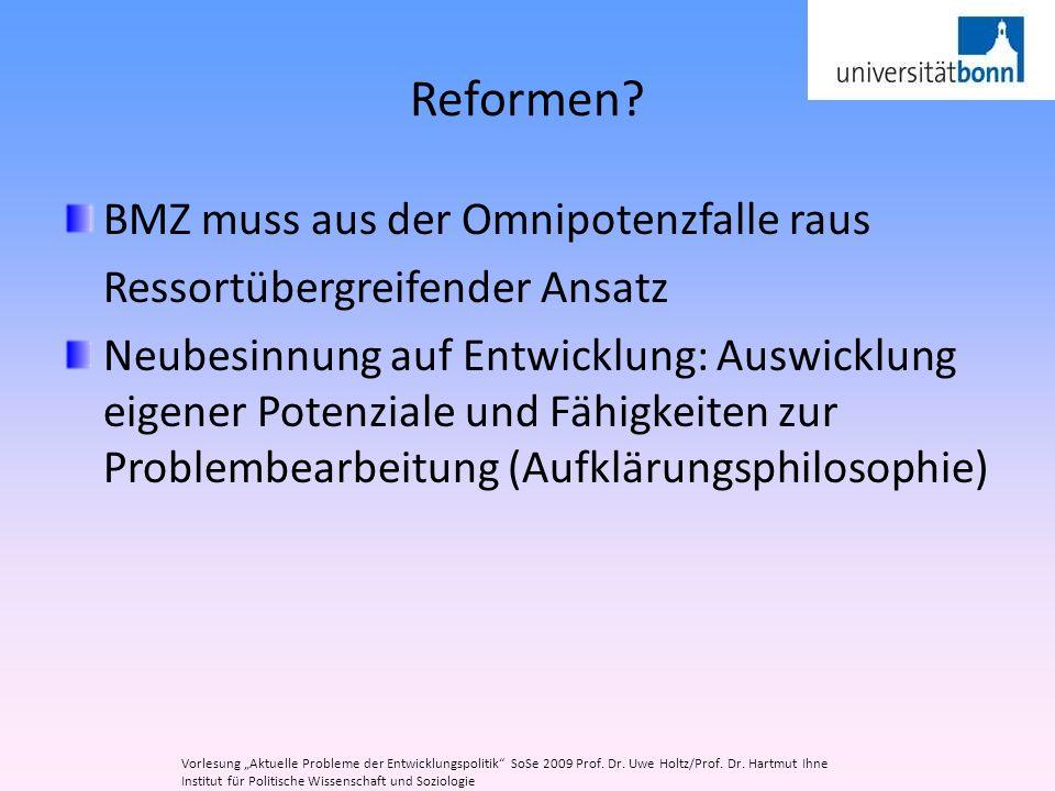 Reformen BMZ muss aus der Omnipotenzfalle raus