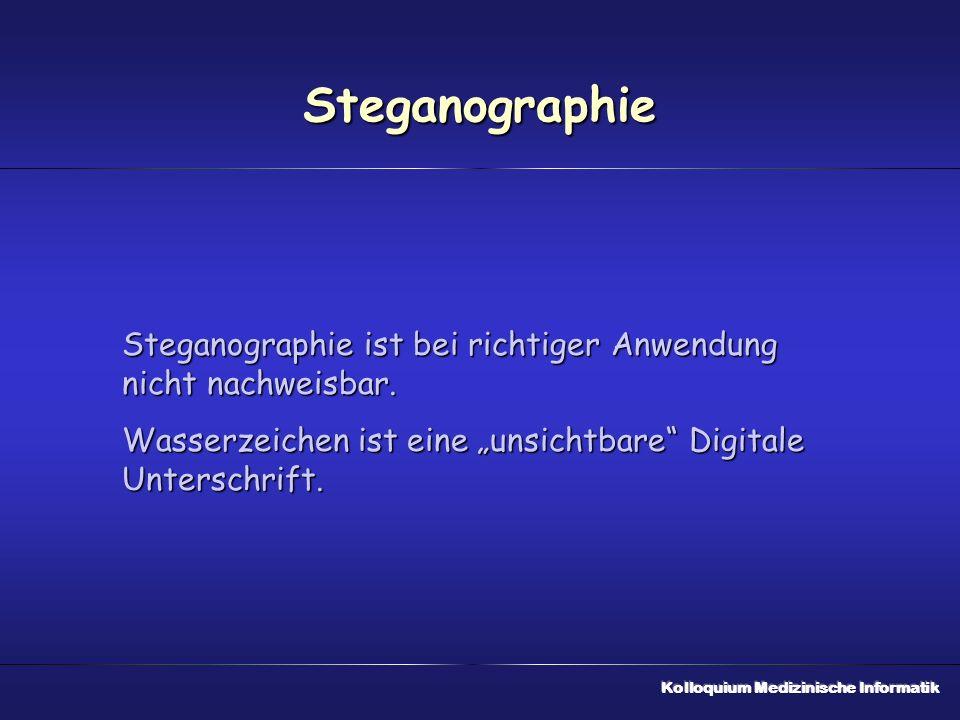 """Steganographie Steganographie ist bei richtiger Anwendung nicht nachweisbar. Wasserzeichen ist eine """"unsichtbare Digitale Unterschrift."""