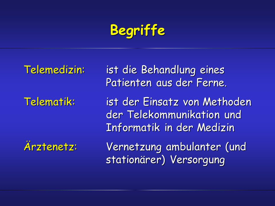 Begriffe Telemedizin: ist die Behandlung eines Patienten aus der Ferne.