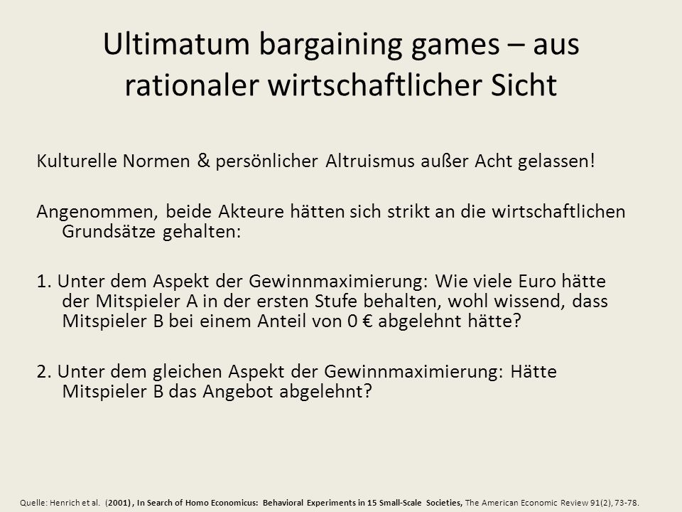 Ultimatum bargaining games – aus rationaler wirtschaftlicher Sicht