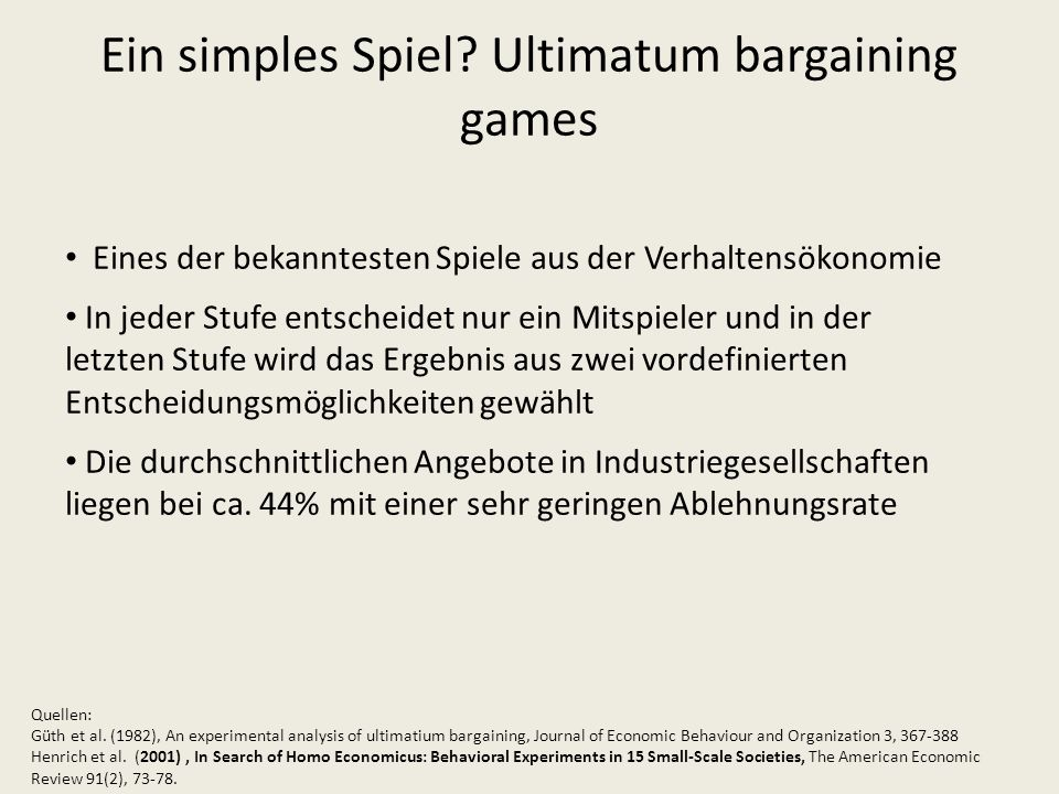 Ein simples Spiel Ultimatum bargaining games