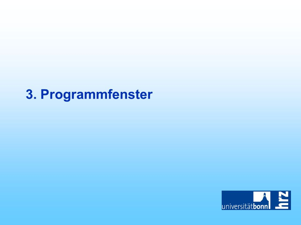 3. Programmfenster