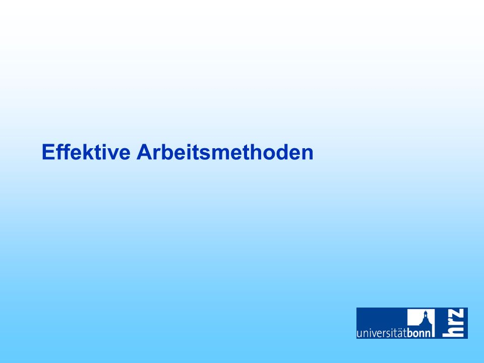 Effektive Arbeitsmethoden