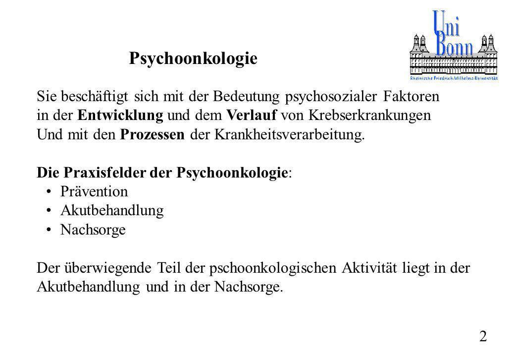 Psychoonkologie Sie beschäftigt sich mit der Bedeutung psychosozialer Faktoren. in der Entwicklung und dem Verlauf von Krebserkrankungen.
