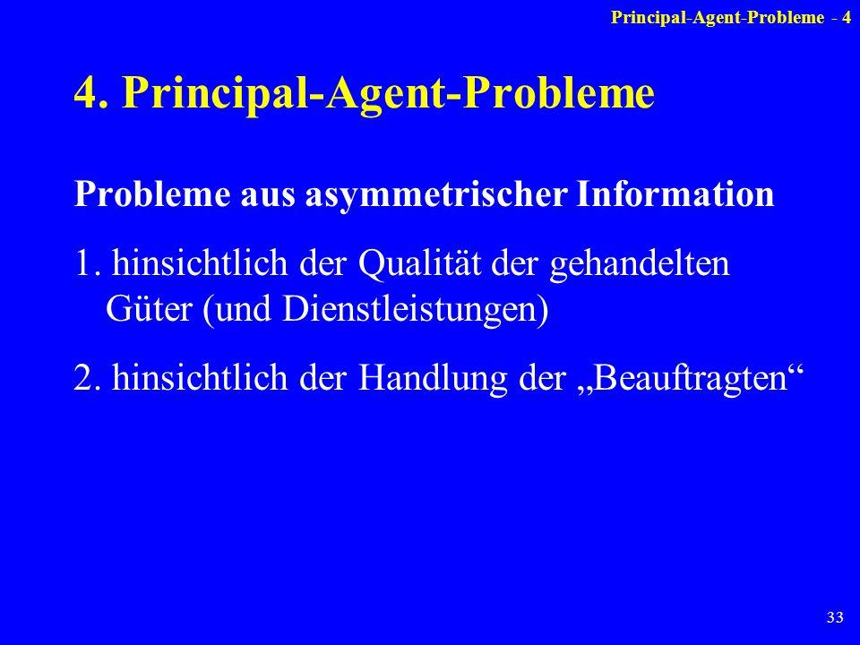4. Principal-Agent-Probleme