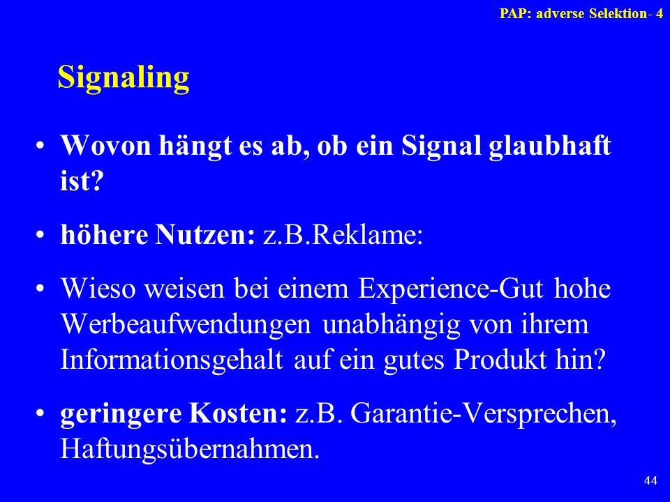 Signaling Wovon hängt es ab, ob ein Signal glaubhaft ist