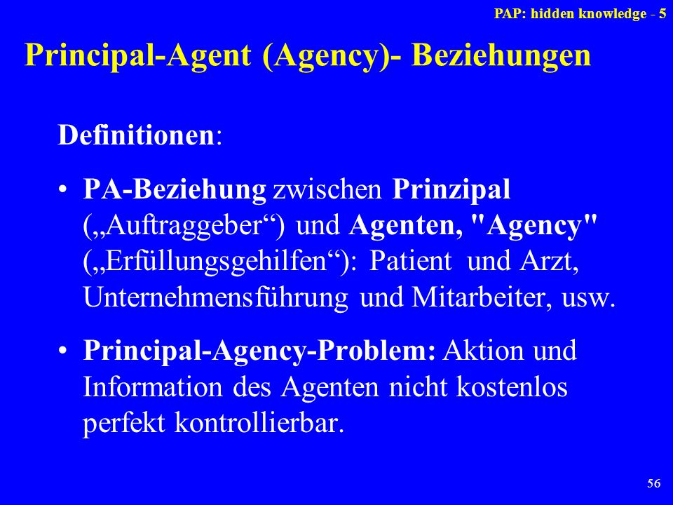 Principal-Agent (Agency)- Beziehungen