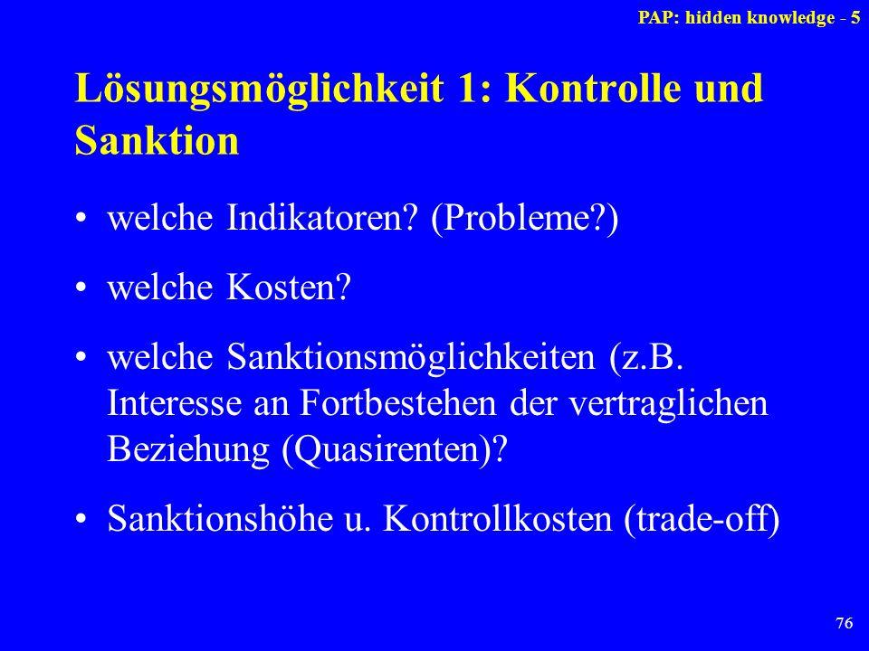 Lösungsmöglichkeit 1: Kontrolle und Sanktion